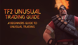 TF2 unusual trading guide