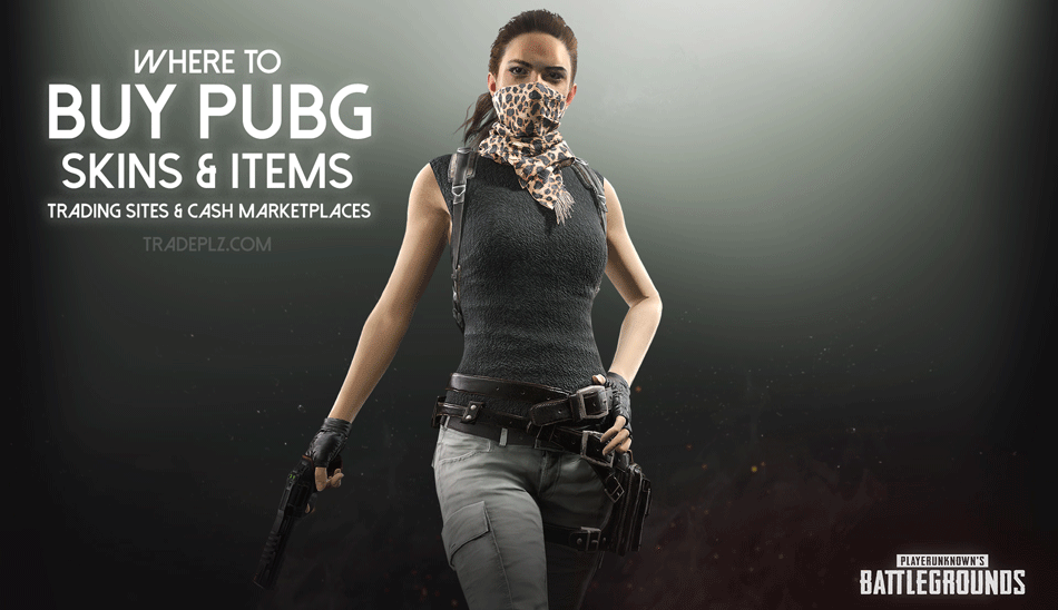 Where To Buy Pubg Skins Items Trading Sites Cash